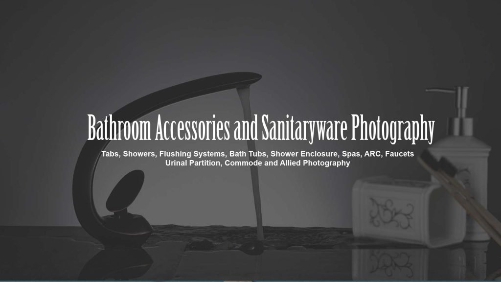 Bathroom Accessories and Sanitaryware Photography